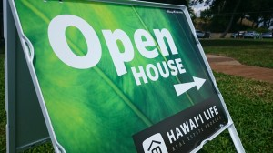 Hawaii Life Open House Sign